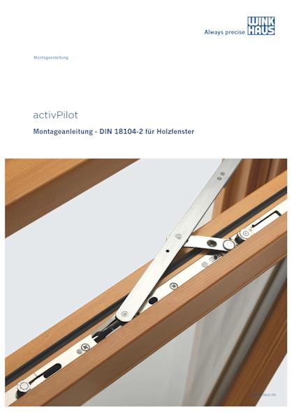 Montageanleitung activPilot Concept Holz_DIN 18104-2